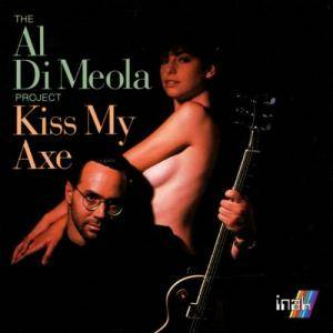 Al Di Meola: Kiss My Axe - Cover
