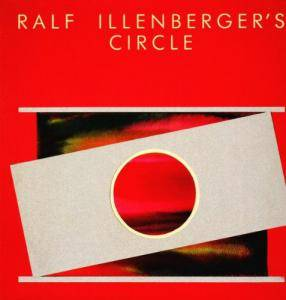Ralf Illenberger's Circle: Ralf Illenberger's Circle - Cover