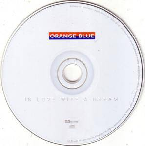 Orange Blue: In Love With A Dream (CD) - Bild 2