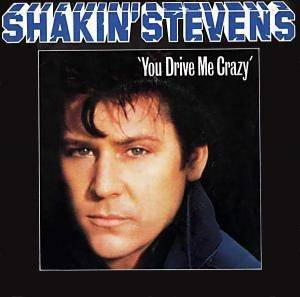 Shakin' Stevens: You Drive Me Crazy - Cover