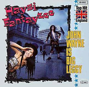 Cover - Haysi Fantayzee: John Wayne Is Big Leggy