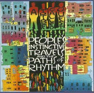 Cover - A Tribe Called Quest: People's Instinctive Travels And The Paths Of Rhythm