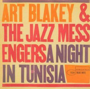 Art Blakey & The Jazz Messengers: Night In Tunisia, A - Cover