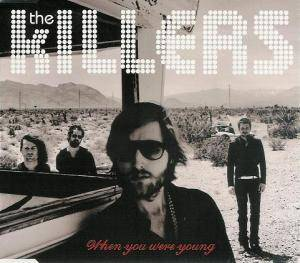 The Killers: When You Were Young - Cover