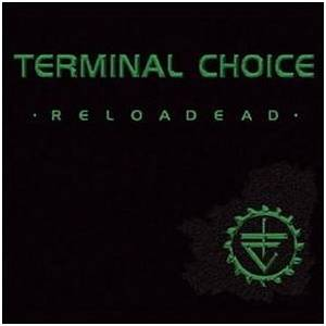 Cover - Terminal Choice: Reloadead