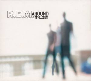 R.E.M.: Around The Sun (CD) - Bild 1