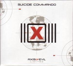 Suicide Commando: Axis Of Evil - Cover