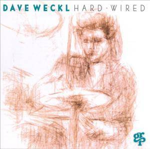 Cover - Dave Weckl: Hard - Wired