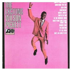 Wilson Pickett: Exciting Wilson Pickett, The - Cover