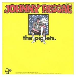 The Piglets: Johnny Reggae - Cover