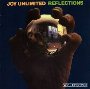 Joy Unlimited: Reflections (CD) - Bild 1