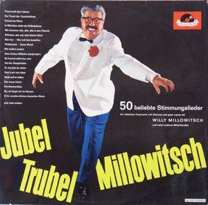 Cover - Willy Millowitsch: Jubel Trubel Millowitsch