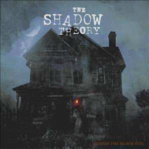 The Shadow Theory: Behind The Black Veil - Cover