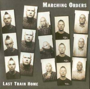 Cover - Marching Orders: Last Train Home