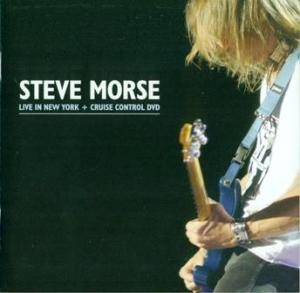 Cover - Steve Morse: Live In New York + Cruise Control