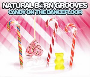Cover - Natural Born Grooves: Candy On The Dancefloor