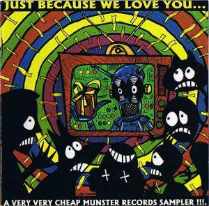 Cover - Zeros, The: Just Because We Love You...  a very very cheap Munster Records sampler