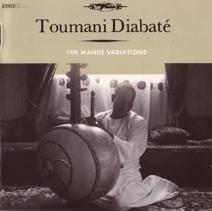Cover - Toumani Diabaté: Mandé Variations, The