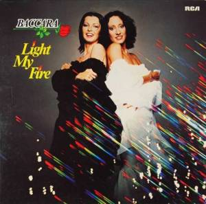 Cover - Baccara: Light My Fire