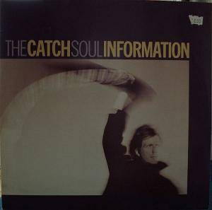 Cover - Catch, The: Soul Information