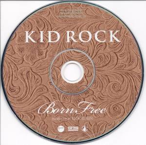 Kid Rock: Born Free (CD) - Bild 4