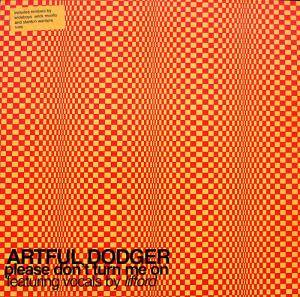 Cover - Artful Dodger: Please Don't Turn Me On
