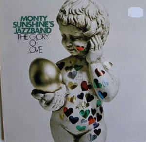 Cover - Monty Sunshine Jazz Band: Glory Of Love, The