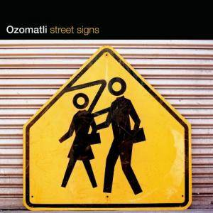 Cover - Ozomatli: Street Signs