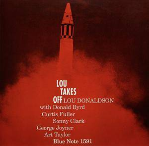 Lou Donaldson: Lou Takes Off - Cover