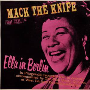 Ella Fitzgerald: Mack The Knife - Ella In Berlin - Cover