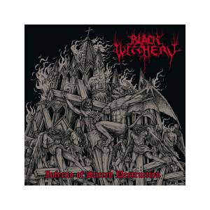 Black Witchery: Inferno Of Sacred Destruction - Cover