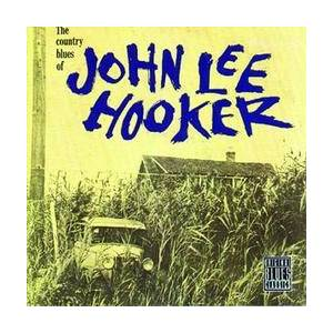 John Lee Hooker: Country Blues Of John Lee Hooker, The - Cover