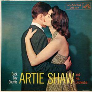 Cover - Artie Shaw & His Orchestra: Back Bay Shuffle