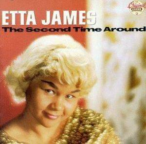 Cover - Etta James: Second Time Around, The