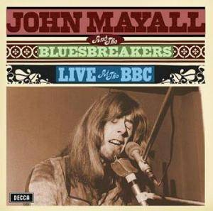 Cover - John Mayall & The Bluesbreakers: Live At The BBC
