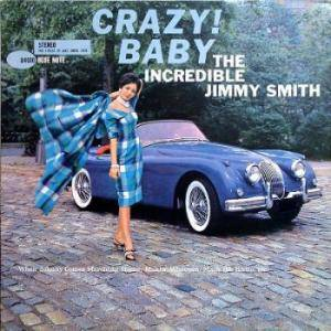 Cover - Jimmy Smith: Crazy! Baby