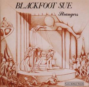 Cover - Blackfoot Sue: Strangers