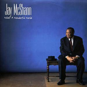 Cover - Jay McShann: What A Wonderful World