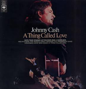 Johnny Cash: A Thing Called Love (LP) - Bild 1