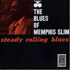 Cover - Memphis Slim: Steady Rolling Blues