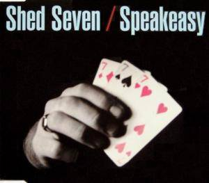 Cover - Shed Seven: Speakeasy