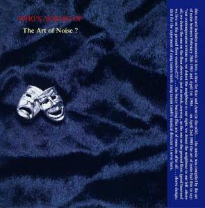 Cover - Art Of Noise, The: Who's Afraid Of The Art Of Noise