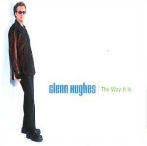 Cover - Glenn Hughes: Way It Is, The