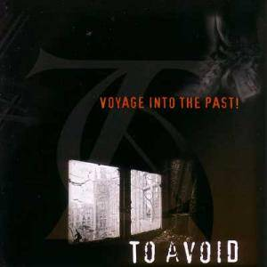 To Avoid: Voyage Into The Past - Cover