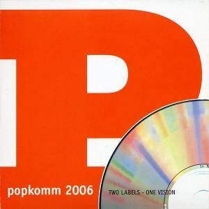 Popkomm 2006 | Two Labels - One Vision - Cover