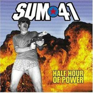 Sum 41: Half Hour Of Power - Cover