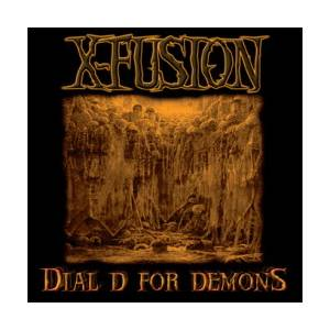 Cover - X-FUSION: Dial D For Demons