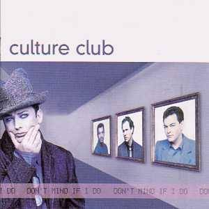 Cover - Culture Club: Don't Mind If I Do