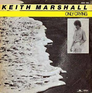 Keith Marshall: Only Crying - Cover