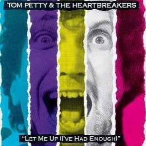Cover - Tom Petty & The Heartbreakers: Let Me Up (I've Had Enough)